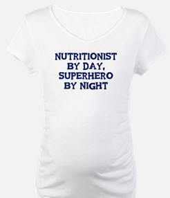 Nutritionist by day Shirt