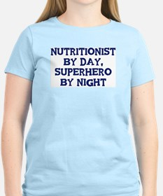 Nutritionist by day T-Shirt