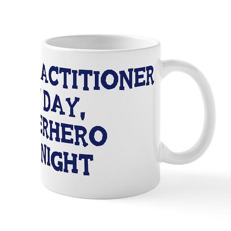 Nurse Practitioner by day Mug