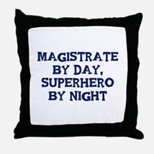 Magistrate by day Throw Pillow