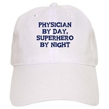 Physician by day Baseball Cap