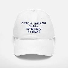 Physical Therapist by day Baseball Baseball Cap