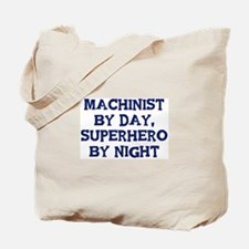 Machinist by day Tote Bag