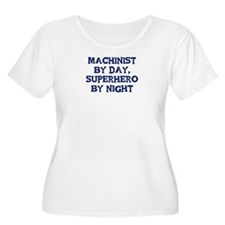 Machinist by day T-Shirt