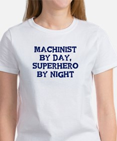 Machinist by day Tee