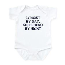 Lyricist by day Infant Bodysuit
