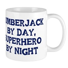 Lumberjack by day Mug