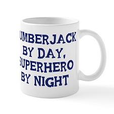 Lumberjack by day Mug