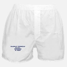 Pharmacy Technician by day Boxer Shorts