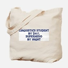 Linguistics Student by day Tote Bag