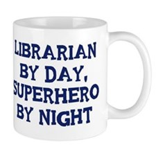 Librarian by day Mug