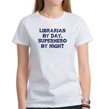 Librarian by day Tee