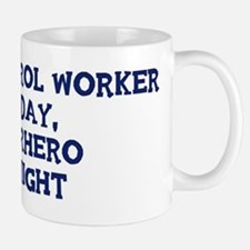 Pest Control Worker by day Mug