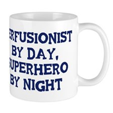 Perfusionist by day Mug