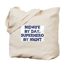 Midwife by day Tote Bag