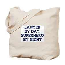 Lawyer by day Tote Bag