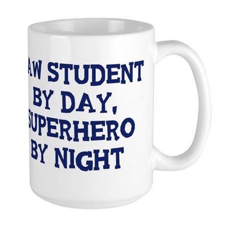 Law Student by day Large Mug
