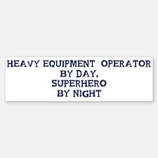 Heavy Equipment Operator by Bumper Bumper Bumper Sticker