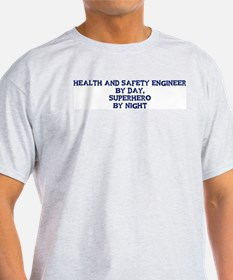 Health and Safety Engineer by T-Shirt