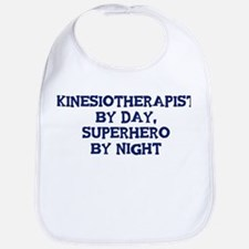 Kinesiotherapist by day Bib