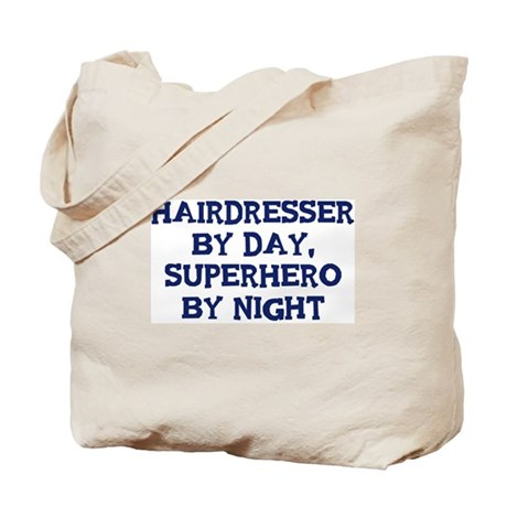 Hairdresser by day Tote Bag
