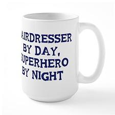Hairdresser by day Mug