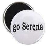 go Serena Magnet