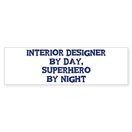 Interior Designer by day Bumper Sticker (50 pk)