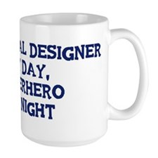 Industrial Designer by day Mug