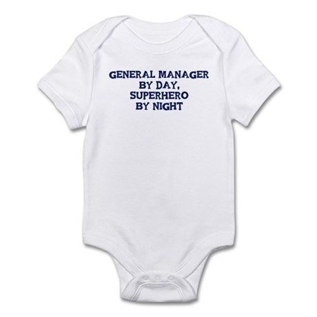 General Manager by day Infant Bodysuit