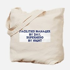 Facilities Manager by day Tote Bag