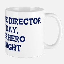 Executive Director by day Mug