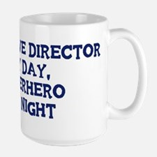 Executive Director by day Mug