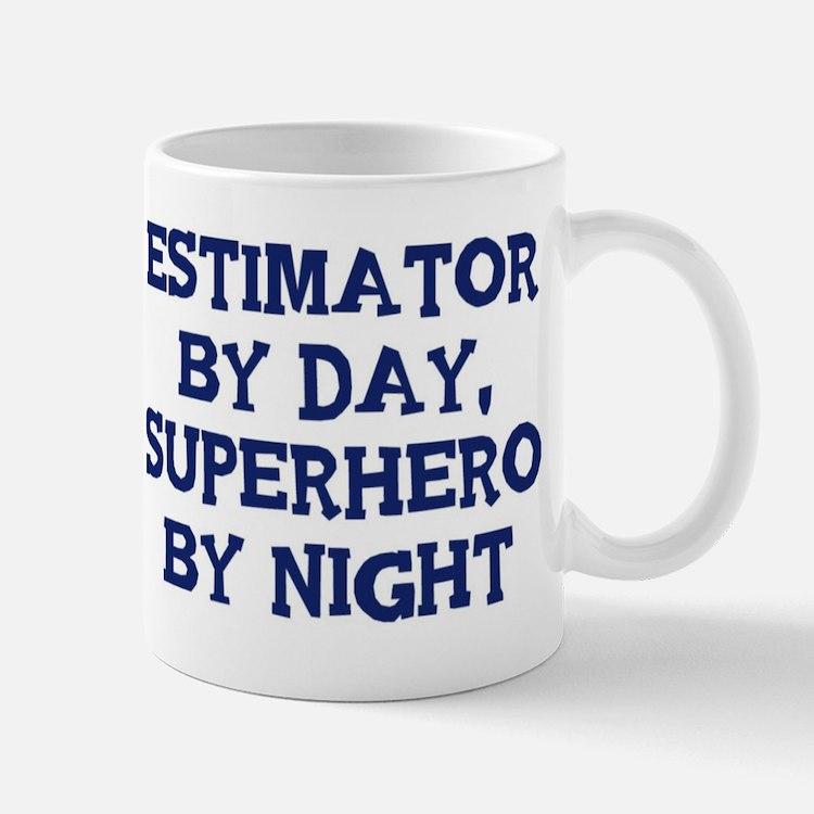 Estimator by day Small Small Mug
