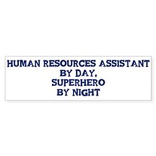 Human Resources Assistant by Bumper Bumper Sticker