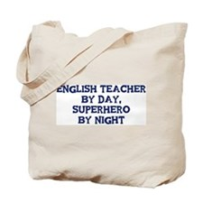English Teacher by day Tote Bag