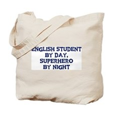 English Student by day Tote Bag