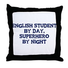 English Student by day Throw Pillow