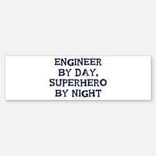 Engineer by day Bumper Bumper Bumper Sticker