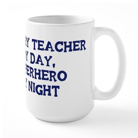 History Teacher by day Large Mug