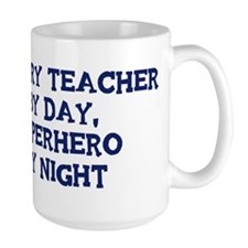 History Teacher by day Mug