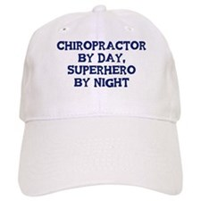 Chiropractor by day Baseball Cap