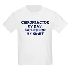Chiropractor by day T-Shirt