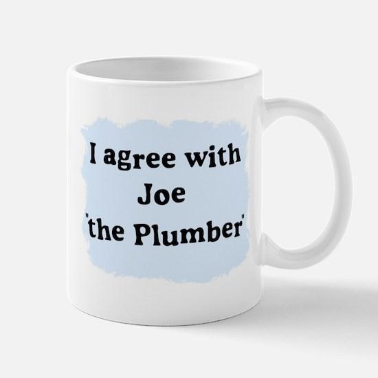 "I agree with Joe ""the Plumber"" Mug"