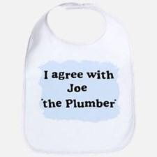 "I agree with Joe ""the Plumber"" Bib"