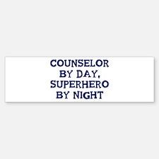 Counselor by day Bumper Bumper Bumper Sticker