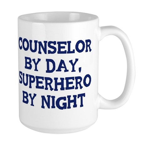 Counselor by day Large Mug