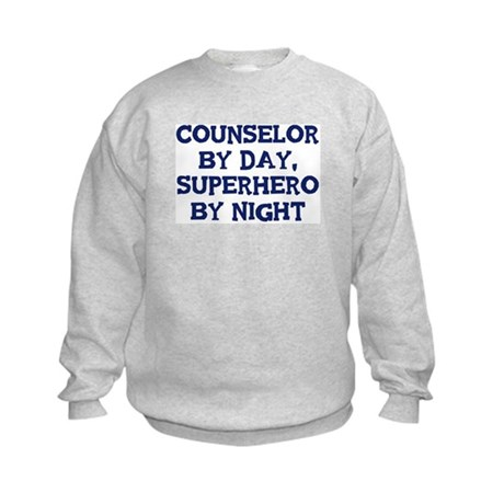 Counselor by day Kids Sweatshirt