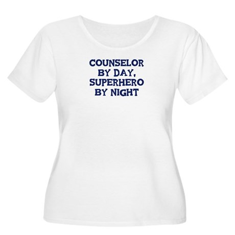 Counselor by day Women's Plus Size Scoop Neck T-Sh
