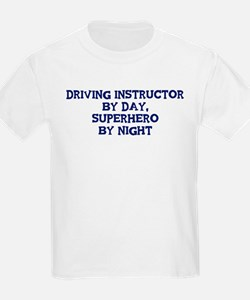 Driving Instructor by day T-Shirt